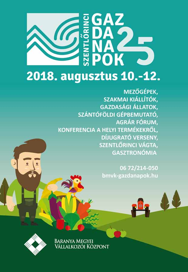 Szentlőrinci Gazdanapok 2018.08.10-12.